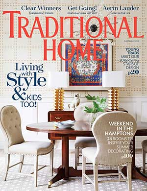 Traditional Home July/ August 2016